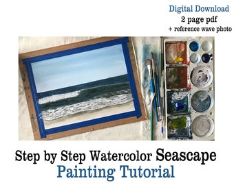 Watercolor Seascape Lesson Printable Tutorial   How to Paint Ocean Waves PDF Step by Step Instructions plus Reference Photo