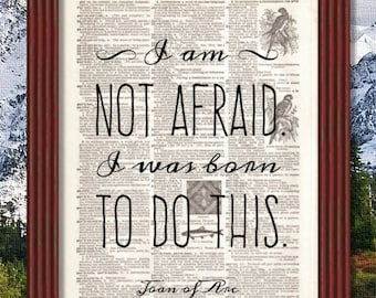 Arc wall art etsy dictionary art print i am not afraid page joan of arc inspirational motivational quote dorm decor jeanne darc book b2g1 malvernweather Choice Image