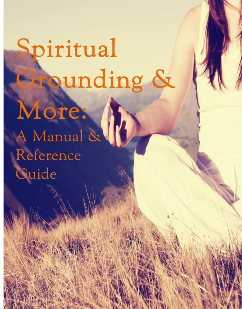 Spiritual Grounding & More: A Manual and Reference Guide image 0