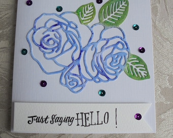 Fancy handmade cards. Just saying hello card. Hello card. Any occasion card. Special person card. Hi card.