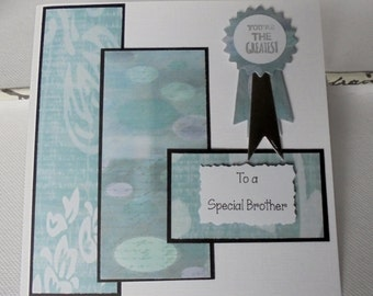 Brother's birthday card. Special brother. Rosette card.