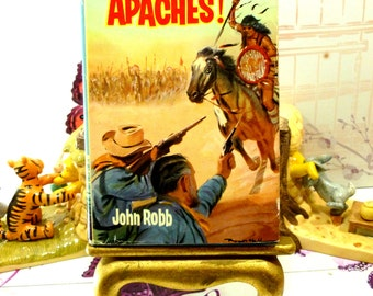 Cry Apache  Catsfoot Cowboy Stories 1960s Vintage Hardback with Dust Wrapper Boys Book by John Robb First Edition