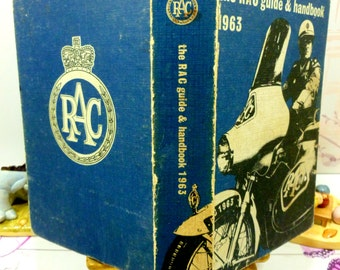 Vintage RAC Guide and Hand book 1963 Hardback Great Info and Old Adverts 1960s Maps Royal Automobile Club