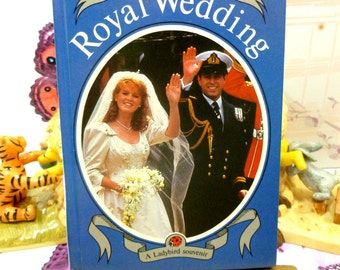 Prince Andrew Royal Wedding Vintage LadyBird Book First Ed 1986 Great Photos and info Historic Royal Souvenir