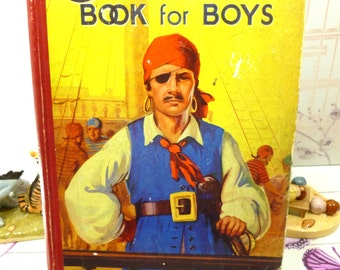 The Champion Book For Boys 1953 Rip Roaring Adventures Pirate Cover Old Vintage Boys Annuals
