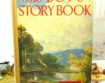 The Boys Story Book Old Annual Vintage School Boys Book from the 1930s Cowboys  and Mystery of Bhong