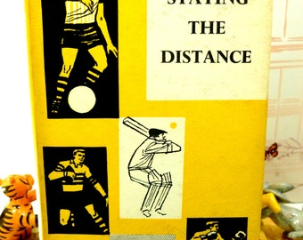 Staying the Distance, Novel about Running, Sportsmans Book Club 1st Edition 1960s Hardback with Dustcover by W.R. Loader