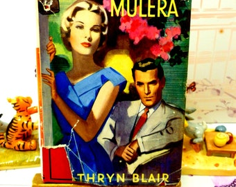 Rare Vintage Hardback Mills and Boon Romance The Man at Mulera by Mary Kathryn Blair 1959 with DW