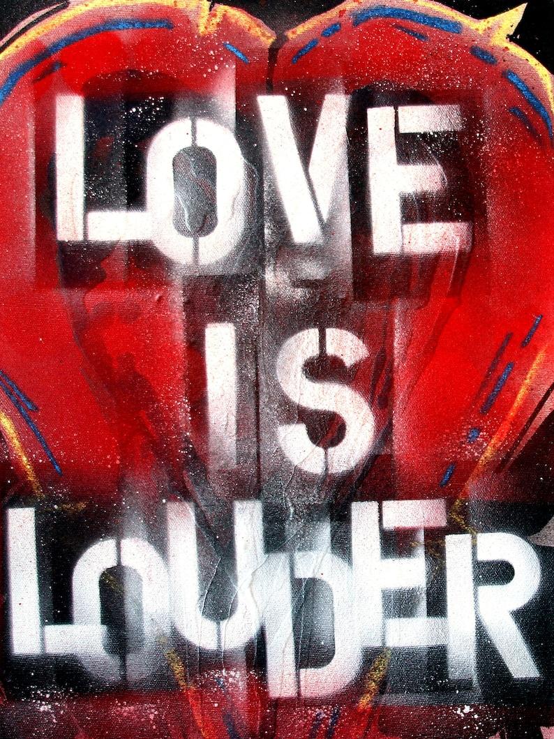 Urban Art Valentine/'s Day Art Inspiration Love is Louder Digital Art Print Modern Art Printable Graffiti Wall Art Digital Download