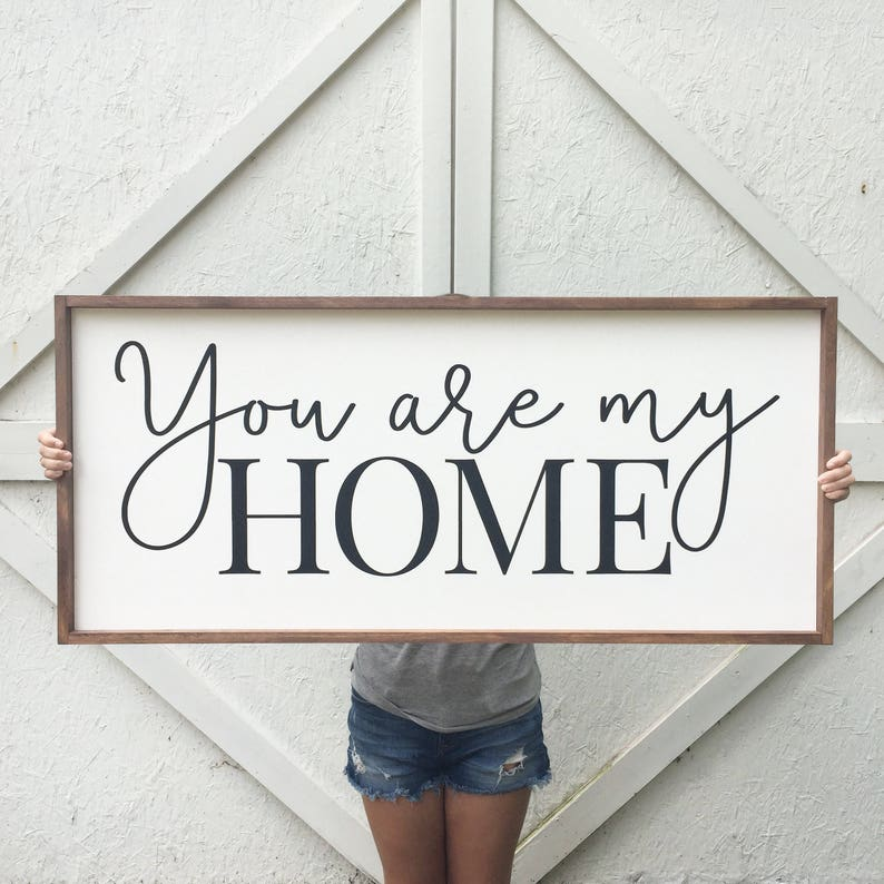 You are my Home Framed Wood Sign, Above the Bed Custom Wall Art, Farmhouse  Style Bedroom Home Decor, Large Sign