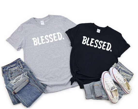 BLESSED, inspirational, faith and fun, T-shirt
