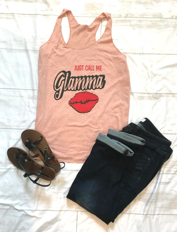 Just Call me GLAMMA t-shirt or ladies racer back tank