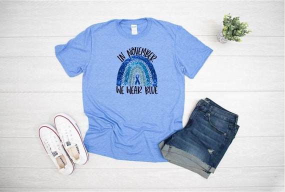 In NOVEMBER we wear Blue to Show Support for DIABETES T-shirt