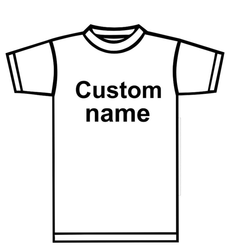 Custom Name / Personalized T-shirts Unique image 1