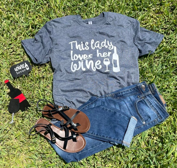 This LADY loves her WINE, wine lovers, fun t-shirt