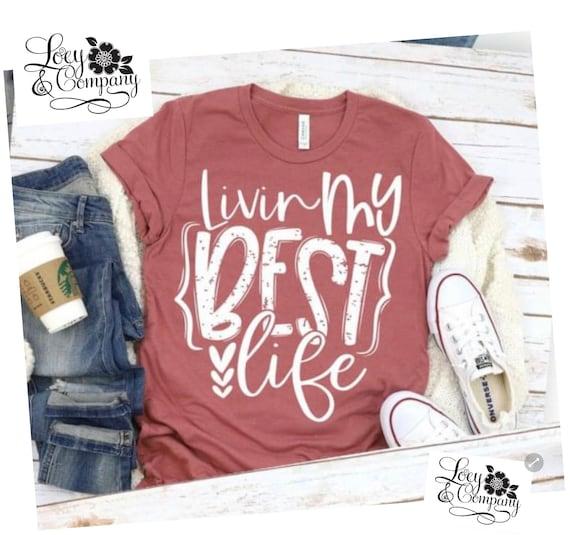 Livin my best life, Fun, boho, Fall shirt
