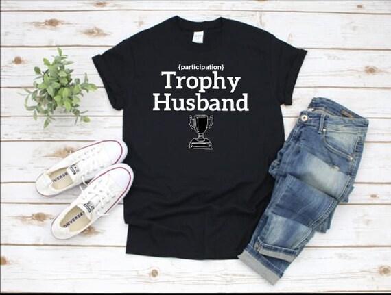 Participation TROPHY Husband T-shirt