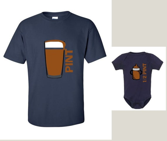 PINT & Half Pint Men's/Women's DAD Beer T-shirt and Infant Bodysuit - Matching Family Shirts