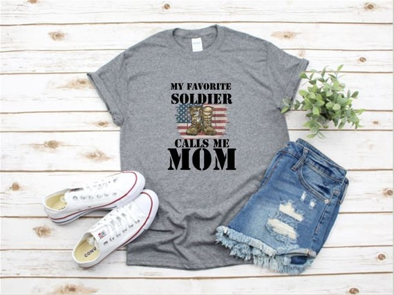 My Favorite Soldier Calls me DAD or MOM, military family t-shirt