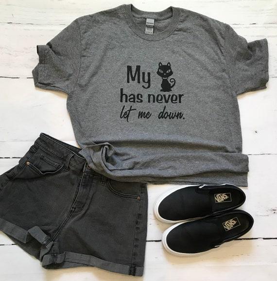 My cat never let me down  T-shirt