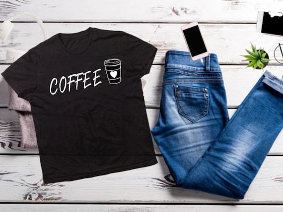 COFFEE Lover, Coffee Cup, Coffee, fun T-shirt