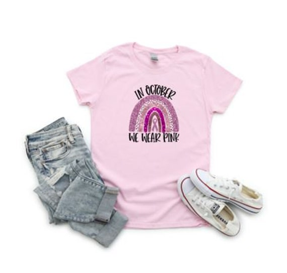 In October we wear Pink for Breast Cancer Awareness T-shirts