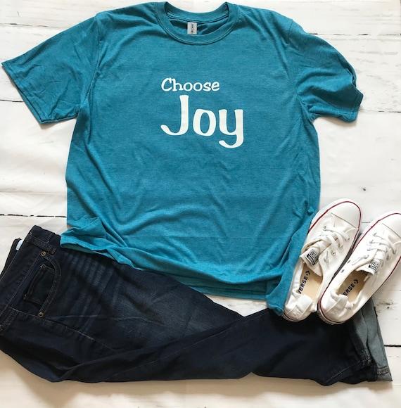 CHOOSE Joy, fun, T-shirt