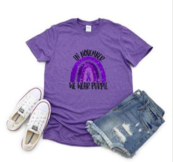 In November we wear Purple for Pancreatic Cancer Awareness T-shirts