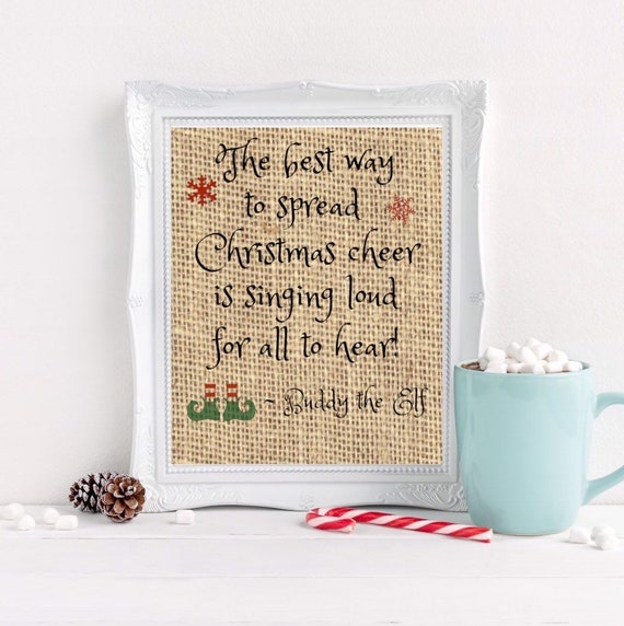 Buddy The Elf Quote Christmas Quote Christmas Burlap Print Etsy