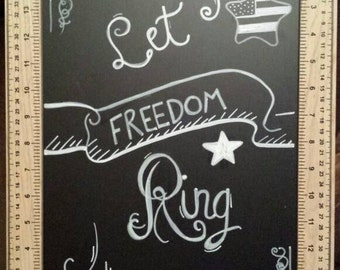 Patriotic 'Let Freedom Ring' chalkboard sign