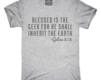 79a178500 The Geek Shall Inherit The Earth T-Shirt, Hoodie, Tank Top, Gifts