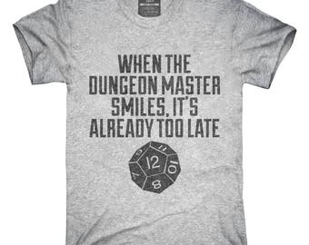 b2d2b77436 When The Dungeon Master Smiles It's Already Too Late Funny T-Shirt, Hoodie,  Tank Top, Gifts