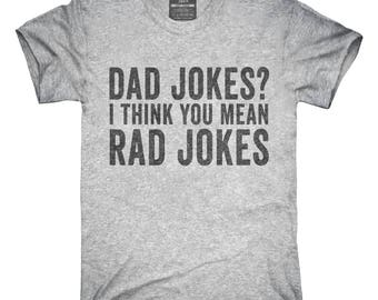 d9342a37 Dad Jokes I Think You Mean Rad Jokes T-Shirt, Hoodie, Tank Top, Gifts
