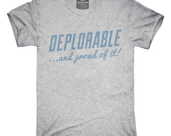 9edd9a5a757 Deplorable and Proud T-Shirt
