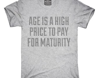 b617f714 High Price For Maturity T-Shirt, Hoodie, Tank Top, Gifts