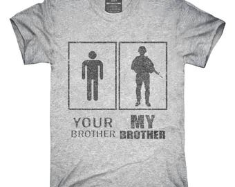 b4901afd Your Brother My Brother Military T-Shirt, Hoodie, Tank Top, Gifts