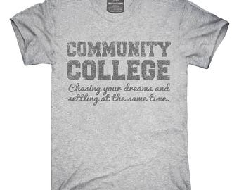 31a6335a Funny Community College T-Shirt, Hoodie, Tank Top, Gifts