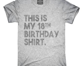 fac6893b Funny 18th Birthday Gifts - This is my 18th Birthday T-Shirt, Hoodie, Tank  Top, Gifts
