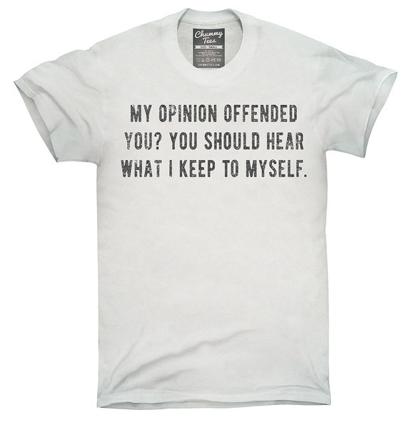 236a69eb1 My Opinion Offended You You Should Hear What I Keep To Myself   Etsy