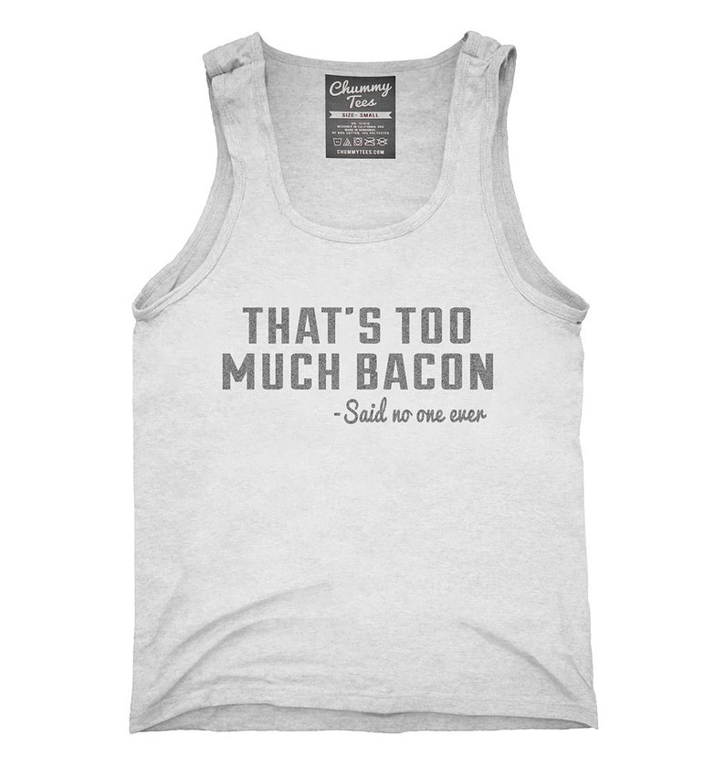 33eb0ba16 That's Too Much Bacon Funny Breakfast Quote T-Shirt | Etsy
