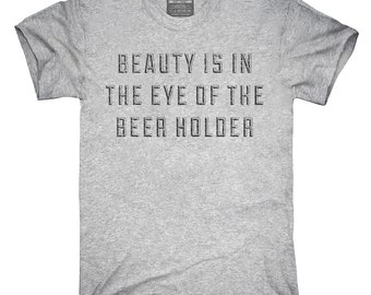Beer Holder T-Shirt, Hoodie, Tank Top, Gifts