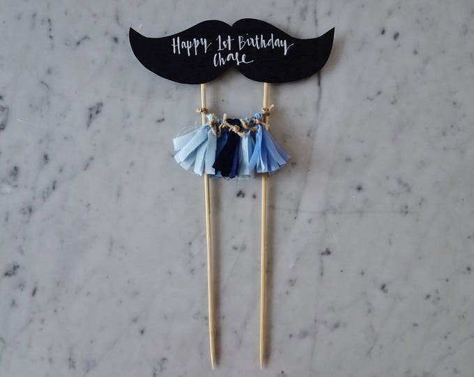 Moustache Cake Topper / Modern Calligraphy / Custom Hand Lettered / Black / Mini Tassels / First Birthday / Moustashe / Man / Boy / Moe