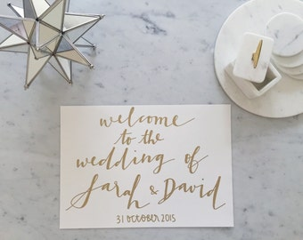 Custom A3 Hand Drawn Metallic Gold Lettering Sign / Welcome Sign / Modern Calligraphy / Wedding Outdoor Bridal Event / Hand-Lettered /