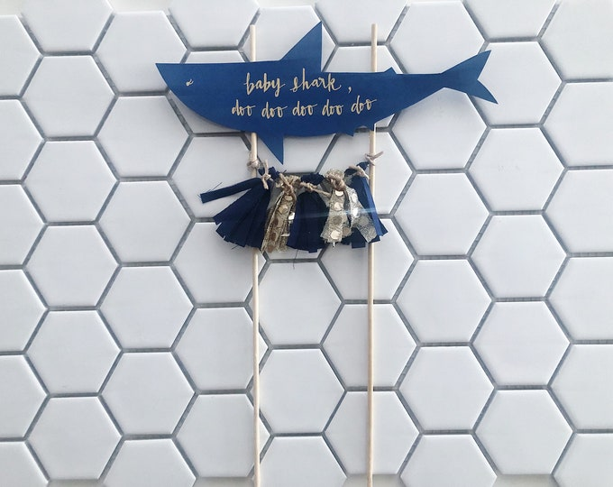 Baby Shark Cake Topper / Modern Calligraphy / Custom Hand Lettered / Mini Tassels / First Birthday / Baby Boy / Doo Doo Doo / Blue / Gold