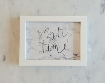 Custom Ink Calligraphy Home Decor / Includes Frame / Marble Print Paper / Modern Calligraphy / Party Time / Writing / Party / Home / Minimal