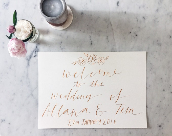 Custom A3 Hand Drawn Metallic Rose Gold Lettering Sign / Welcome Sign / Modern Calligraphy / Wedding Outdoor Bridal Event / Hand-Lettered /
