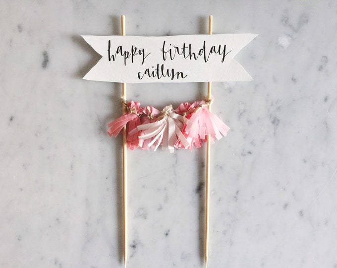 Cake Topper / Modern Calligraphy / Custom Hand Lettered / Blush Pink Pinks / Made-To-Order/ Hand Made Mini Tassels / Birthday Party