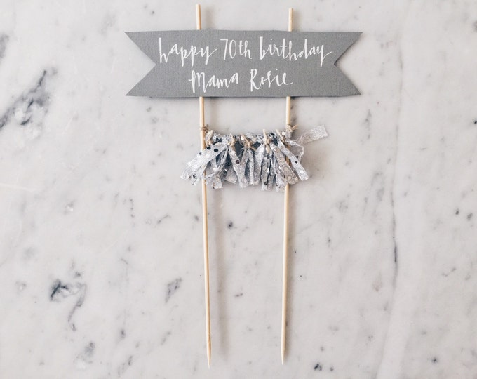 Cake Topper / Modern Calligraphy / Custom Hand Lettered / Silver / Hand Made Mini Tassels / Party / Birthdays / White Grey Gray Cream