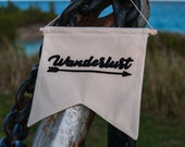 Wanderlust Wall Hanging Banner   Hand Made and Embroidered