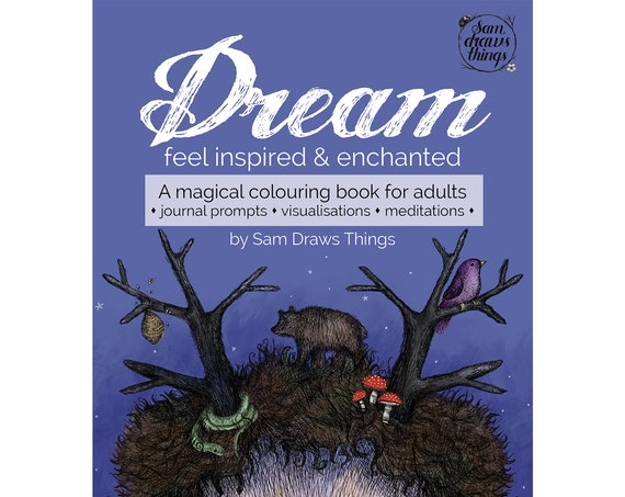 PREORDER. Dream: Feel inspired and enchanted. A magical colouring journal